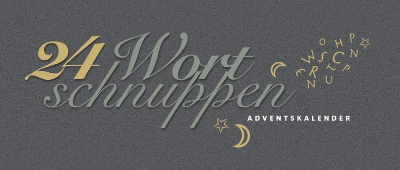 24 Wortschnuppen. Adventskalender