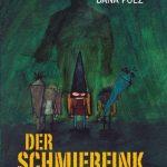 Der Schmierfink. Roman