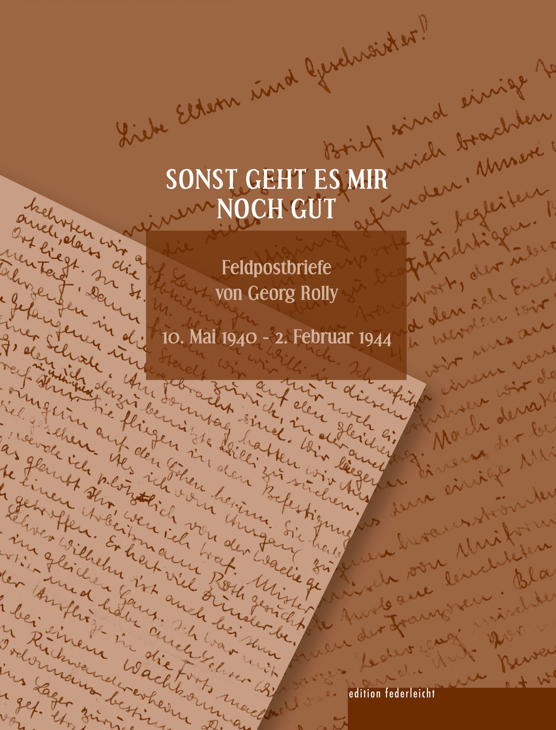 Lesung: Feldpostbriefe von Georg Rolly. Eine Buchvorstellung von Johannes Chwalek - via ZOOM