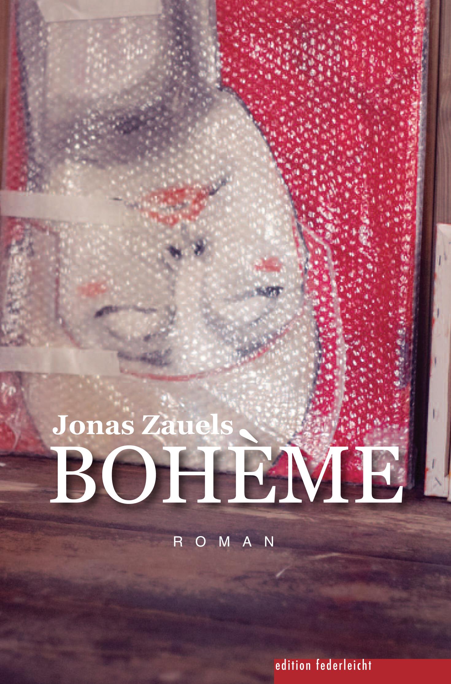 Jonas Zauels liest aus seinem Roman BOHÈME